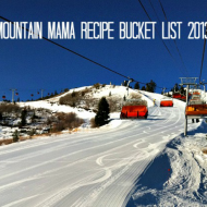 Mountain-Mama-Recipe-Bucket-List-www.mountainmamacooks.com_