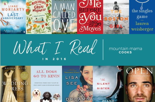 What I read 2016 | mountainmamacooks.com